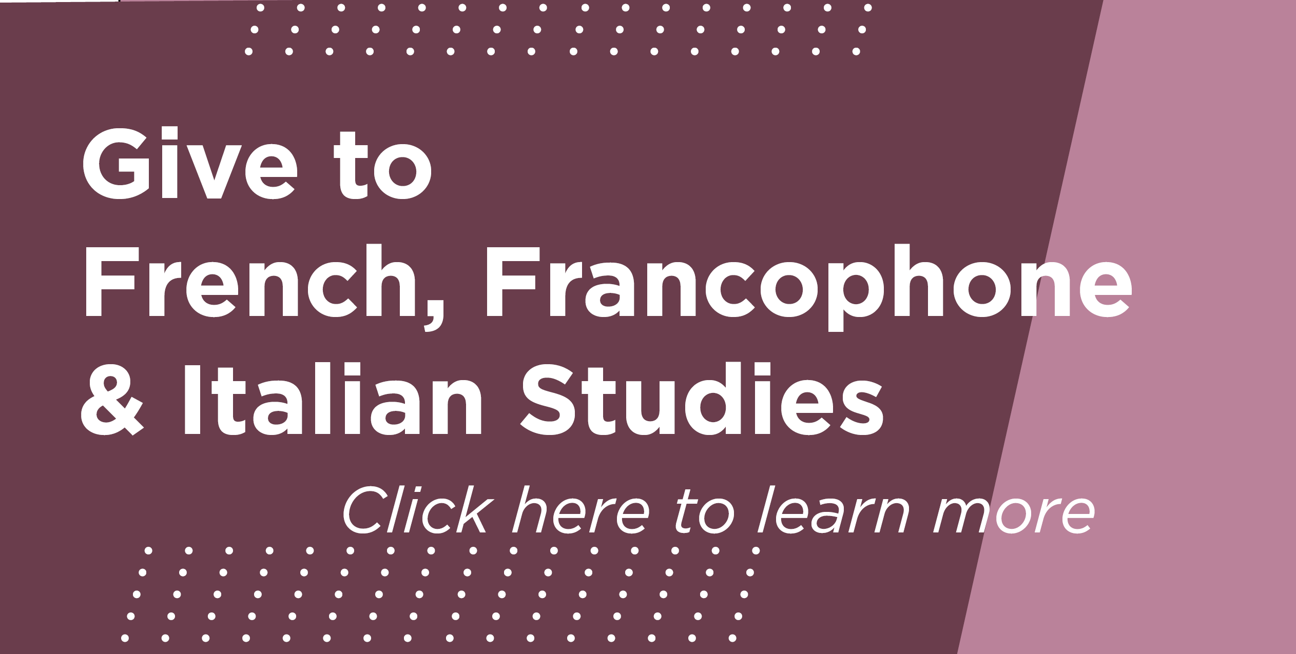 Give to French, Francophone & Italian Studies